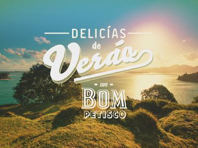 DELICÍAS DE VERÃO by BOM PETISCO
